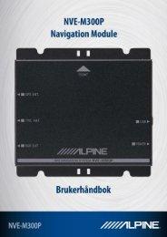 Brukerhåndbok for NVE-M300P Navigasjonsenhet 1 - Alpine ...