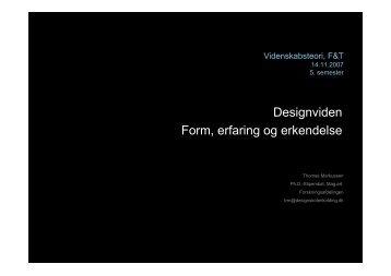 5. sem., Videnskabs. T. Markussen nov. 2007 - Designskolen Kolding