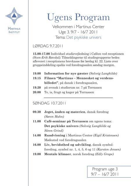 Program for 3. uge 9/7 - Martinus Institut