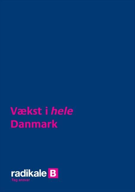 Vækst i hele Danmark - Radikale Venstre