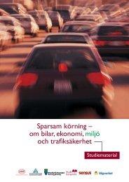 Sparsam körning – om bilar, ekonomi, miljö och trafiksäkerhet