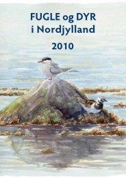 FUGLE og DYR i Nordjylland 2010 - Nordjyllands Fugle