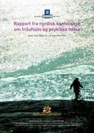 Rapport fra nordisk konferanse om friluftsliv og psykiske helse