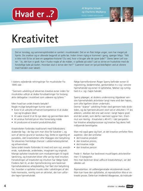 Kreativitet. Charlotte Mejlbjerg, Birgitte Schade. Okt. 2012
