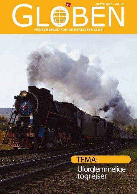 TEMA: Uforglemmelige togrejser - De Berejstes Klub