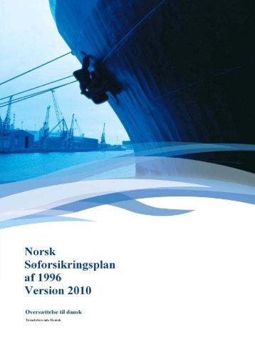 Forord Norsk Søforsikringsplan 1996, Version 2010 - Nordic Plan