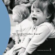 "Et anderledes barn"" - Landsforeningen Downs Syndrom"
