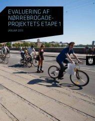 evaluering af Nørrebrogadeprojektets etape 1 - Københavns ...