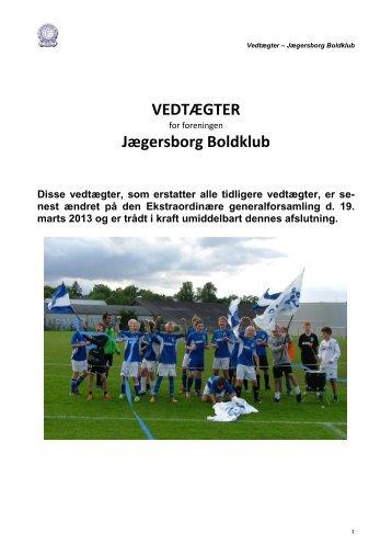 VEDTÆGTER Jægersborg Boldklub