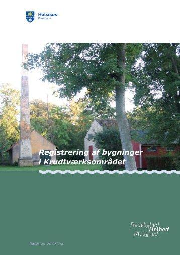 Registrering af bygninger i Krudtværksområdet - Industrimuseet ...