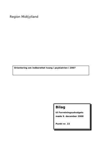 Anvendelsen af tvang i psykiatrien 2007 - Region Midtjylland