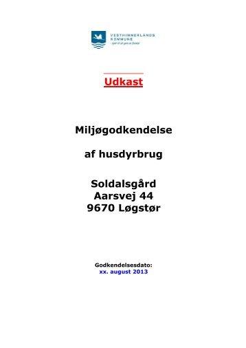 Udkast til miljøgodkendelse - Vesthimmerlands Kommune