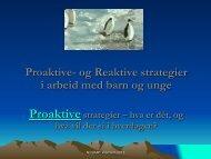Proaktive- og Reaktive strategier i arbeid med ... - Malvik kommune