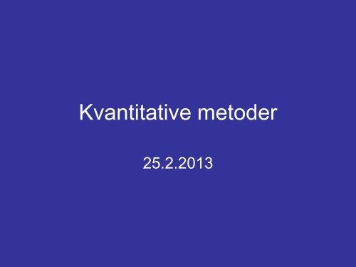 Kvantitative metoder_d 25 2 2013
