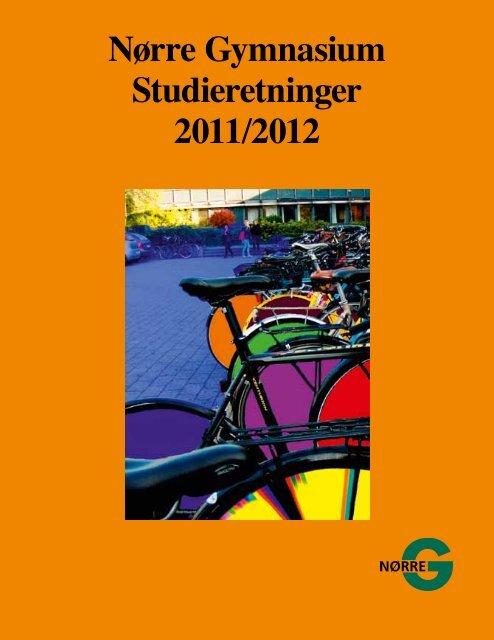 Præsentationen i Studieretningsfolderen 2011 - Nørre Gymnasium