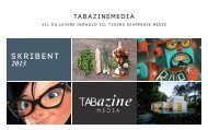 KLIK FOR AT LÆSE MERE - Tabazine Media