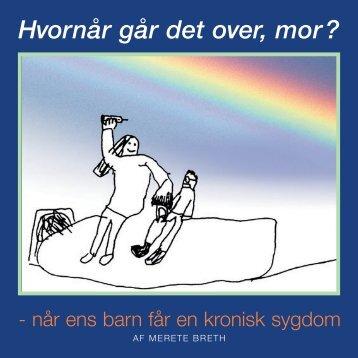 Hvornår går det over, mor? - Novo Nordisk