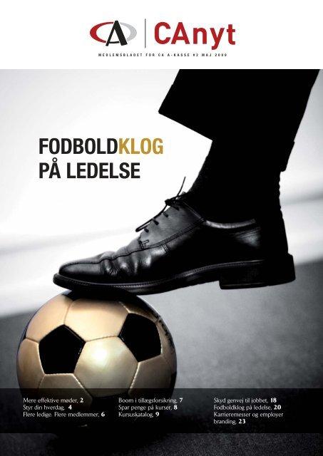 FODBOLDKLOG PÅ LEDELSE - CA a-kasse