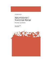 Naturhistorien i Svanninge Bjerge, resultater og plejeplan
