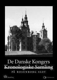 De Danske Kongers Kronologiske Samling - Rosenborg Slot