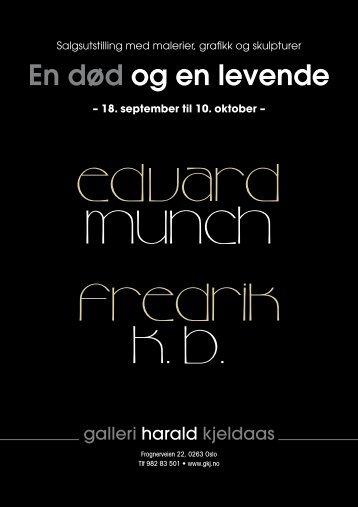 Edvard Munch Edvard Mun Fredrik K. B.