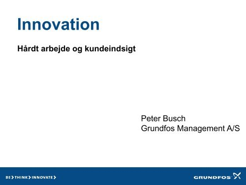 Innovation på Grundfos - Danish Water Forum
