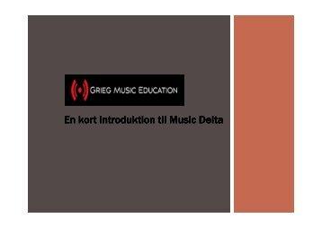 En kort introduktion til Music Delta - Folkeskolen