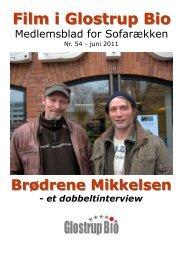 Brødrene Mikkelsen, et dobbeltinterview - Glostrup Bio