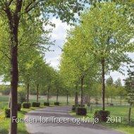 Årsskrift 2011 - Fonden for Træer og Miljø