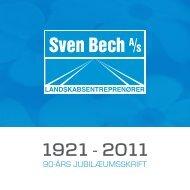Sven Bech A/S - 90-års jubilæumsskrift. - frankulstrup.dk