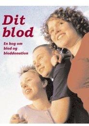 Dit blod som PDF - Bloddonorerne i Danmark