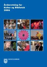 Årsberetning for Kultur og Bibliotek 2006 - Gentofte Bibliotekerne