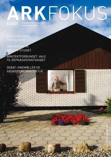 VI ELSKER VORES PARCELHUSE - Arkitektforbundet