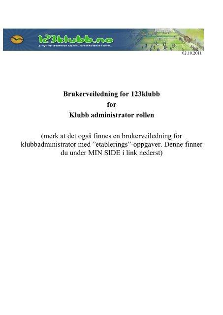 Brukerveiledning for 123klubb for Klubb administrator rollen (merk at ...