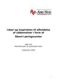 Ideer og inspiration til afholdelse af uddannelser i form af ... - AMU Syd