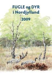 FUGLE og DYR i Nordjylland 2009 - Nordjyllands Fugle