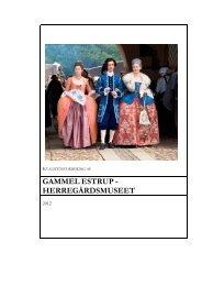 Gammel Estrup Herregårdsmuseet - Kulturstyrelsen