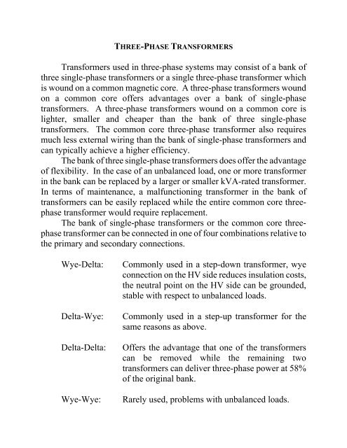 Transformers used in three-phase systems may consist of a bank of
