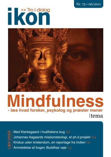 Kristen mindfulness: Har kristne også konkrete ... - IKON - Danmark
