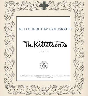 Katalog, Theodor Kittelsen, Trollbundet av ... - Bomuldsfabriken