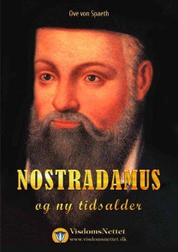 NOSTRADAMUS - OG NY TIDSALDER - Ove von ... - Visdomsnettet