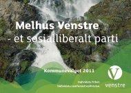 Melhus Venstre - et sosialliberalt parti