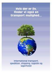 Hvis der er liv, finder vi også en transport mulighed... - Cargo2000.dk