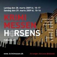 Lørdag den 28. marts 2009 kl. 10-17 Søndag den 29. marts 2009 kl