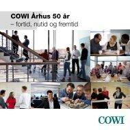 COWI Århus 50 år – fortid, nutid og fremtid