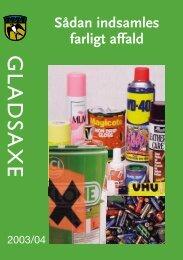 Sådan indsamles farligt affald - Gladsaxe Kommune