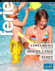 Nytt nummer er ute nå. Feriemagasinet Ferie nr 1 2012 Les ... - Sembo