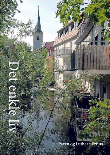 Læs om Martin Luthers tid i Erfurt og pavebesøget i ... - Det Enkle Liv