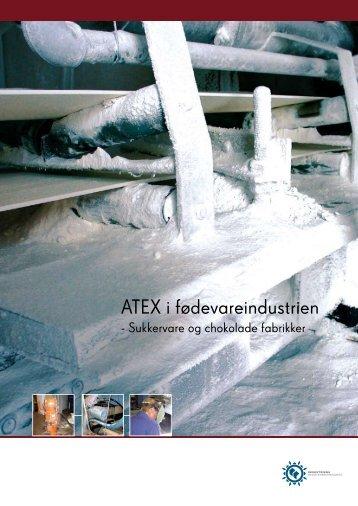 ATEX i fødevareindustrien - Industriens Branchearbejdsmiljøråd