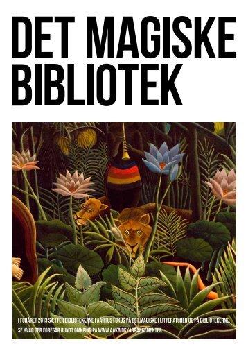 Det magiske bibliotek - Aarhus Kommunes Biblioteker